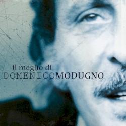 Domenico Modugno - Tu si Na cosa Grande (Remastered)
