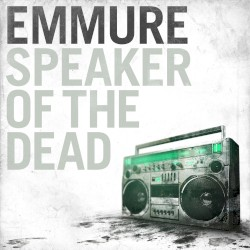 Speaker of the Dead by Emmure