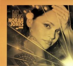 Day Breaks by Norah Jones