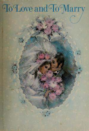 Cover of: To love and to marry | Marianne Wilson